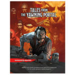 Dungeons and Dragons - 5th Edition - Tales From the Yawning Portal